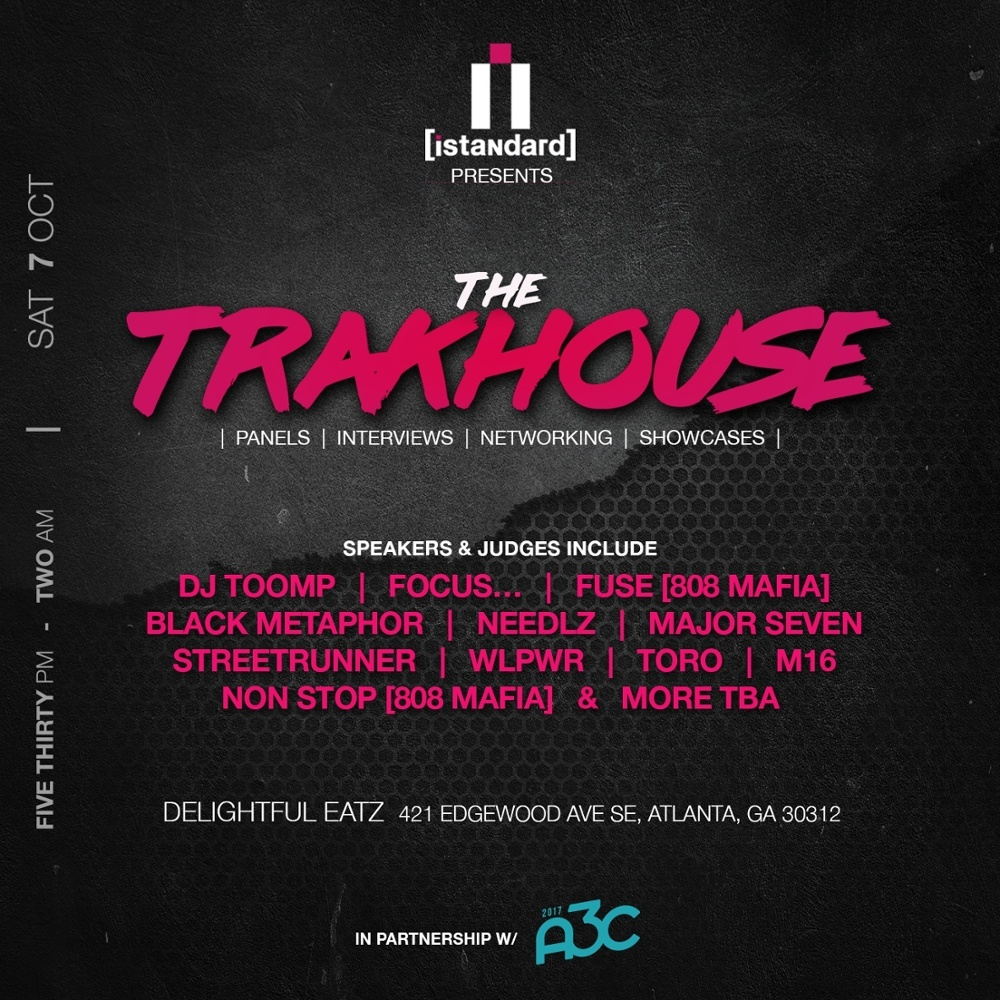 The [iStandard] Trakhouse Schedule Is Complete.. and it's LIT!